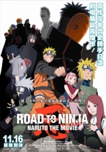 ����� ������: ���� ������ ROAD TO NINJA -NARUTO THE MOVIE- 2012