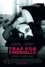фильм Ловушка для золушки* Trap for Cinderella 2013
