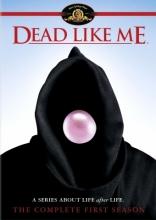 фильм Мертвые, как я Dead Like Me 2003-2004