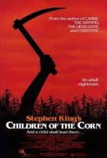 фильм Дети кукурузы Children of the Corn 1984