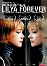 фильм Лиля навсегда Lilja 4-ever 2002