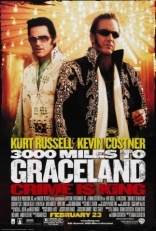 ����� 3000 ���� �� ���������� 3000 Miles to Graceland 2001