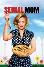 фильм Мамочка-маньячка-убийца Serial Mom 1994