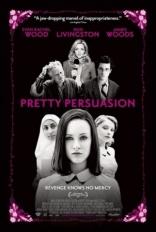 фильм Дьявол во плоти Pretty Persuasion 2005