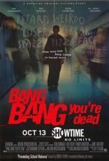 фильм Пиф-паф, ты мертв Bang Bang You're Dead 2002