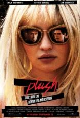фильм Зажги меня Plush 2013