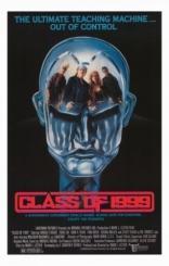 фильм Класс 1999 Class of 1999 1990
