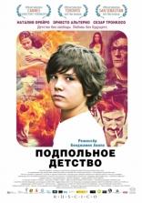 фильм Подпольное детство Infancia clandestina 2011
