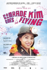 фильм Товарищ Ким отправляется в полет Comrade Kim Goes Flying 2012