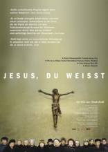 ����� �����, �� ������ Jesus, Du weisst 2003