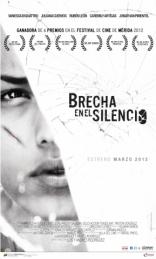 фильм Прервать молчание* Brecha en el Silencio 2012