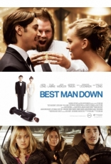 фильм Смерть свадебного свидетеля* Best Man Down 2013