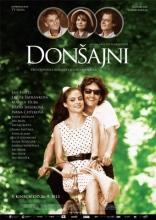 фильм Донжуаны* Donšajni 2013