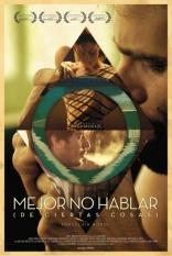 фильм Фарфоровая лошадь* Mejor no Hablar (de Ciertas Cosas) 2013