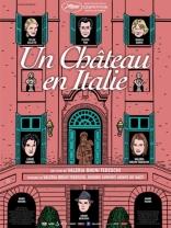 фильм Замок в Италии Un château en Italie 2013