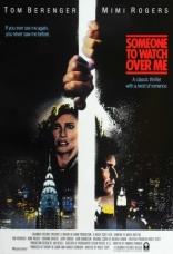 фильм Тот, кто меня бережет Someone to Watch Over Me 1987