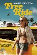 фильм Свободная повозка* Free Ride 2013