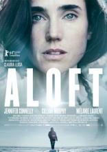фильм В воздухе* Aloft 2014