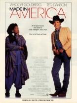 фильм Сделано в Америке Made in America 1993