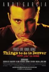 фильм Чем заняться мертвецу в Денвере Things to Do in Denver When You're Dead 1995