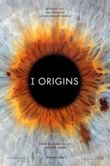 фильм Я  начало* I Origins 2014