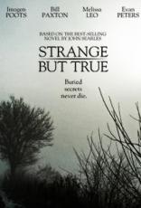 фильм Странная правда* Strange But True 2014