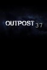 фильм Район 37 Outpost 37 2014