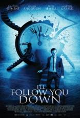 фильм Я выслежу тебя* I'll Follow You Down 2013
