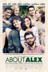 фильм Про Алекса* About Alex 2014