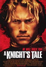 фильм История рыцаря Knight's Tale, A 2001