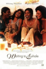 ����� � �������� ������ Waiting to Exhale 1995