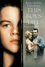 фильм Жизнь этого парня This Boy's Life 1993