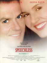 фильм Безмолвные* Speechless 1994