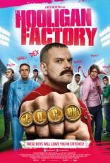 фильм Фабрика футбольных хулиганов Hooligan Factory, The 2014