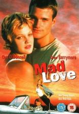 фильм Дикая любовь Mad Love 1995