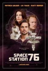 фильм Космическая станция 76* Space Station 76 2014