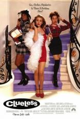 фильм Бестолковые* Clueless 1995