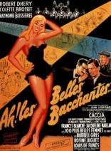 фильм Ах! Эти прекрасные вакханки Ah! Les belles bacchantes 1954