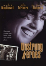 фильм Сумасшедшие герои Unstrung Heroes 1995