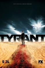 фильм Тиран* Tyrant 2014
