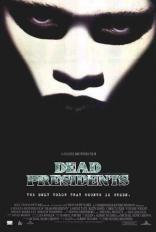 фильм Мертвые президенты Dead Presidents 1995