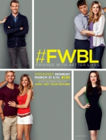 ����� ������ � ������� �������* Friends With Better Lives 2014-