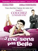 фильм Красота по-французски J'me sens pas belle 2004