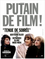 фильм Вечернее платье Tenue de soirée 1986