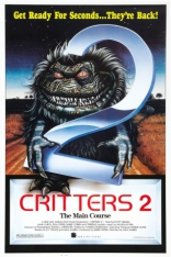 фильм Зубастики 2: Основное блюдо Critters 2: The Main Course 1988