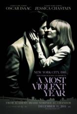 фильм Самый жестокий год* Most Violent Year, A 2015