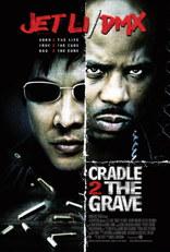 фильм От колыбели до могилы Cradle 2 the Grave 2003