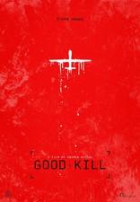 фильм Славное убийство* Good Kill 2014