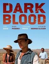 фильм Темная кровь* Dark Blood 2012