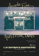 ����� Arcade Fire: The Reflektor Tapes Reflektor Tapes, The 2015